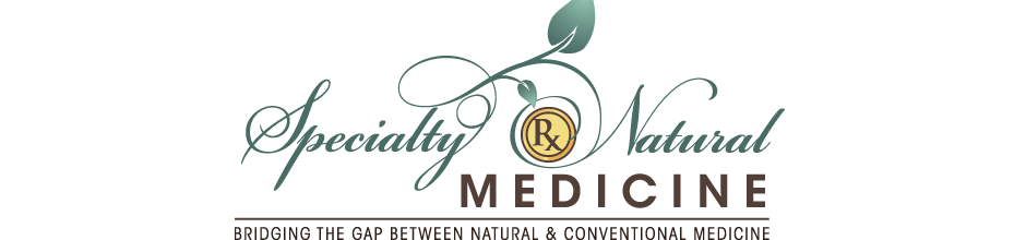 Specialty Natural Medicine - bridging the gap between conventional and natural medicine